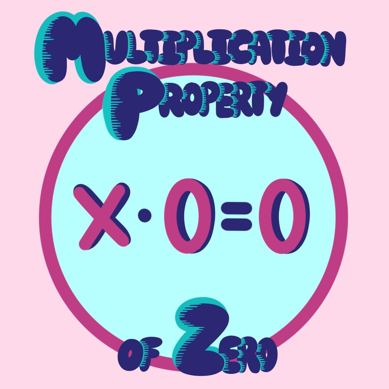Zero Property Of Multiplication Definition Examples Expii